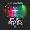Cover of the album Jesus At the Center (Live)