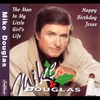 Cover of the album The Man In My Little Girls Life / Happy Birthday Jesus - Single