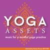 Couverture de l'album Denise Druce's Yoga Assets (Music for a Mindful Yoga Practice)
