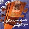 Couverture de l'album Acoustic Guitar Highlights, Vol. 1
