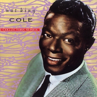 "Couverture du titre Capitol Collectors Series: Nat ""King"" Cole"