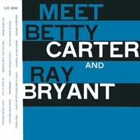 Couverture du titre Meet Betty Carter and Ray Bryant