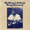 Cover of the album The Blues In St. Louis, Vol. 3: Henry Townsend