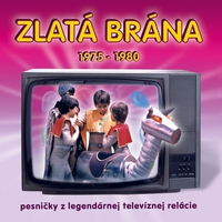Cover of the track Zlatá Brána 1975 - 1980
