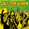 Cover of the album Can't Stop Us Now: Linval Thompson Productions