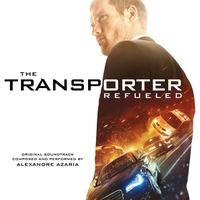 Cover of the track The Transporter Refueled (Original Motion Picture Soundtrack)