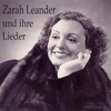 Cover of the album Zarah Leander Und Ihre Lieder