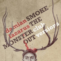 Cover of the track Smoke the Monster Out (Club Versions)