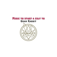 Cover of the track Music to Start a Cult To