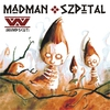 Cover of the album Madman Szpital