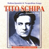 Couverture de l'album Tito Schipa: Greatest Hits - Italian, Spanish & Neapolitan Songs