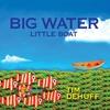 Couverture de l'album Big Water Little Boat