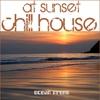 Couverture de l'album At Sunset - Ocean Front Edition (Chill House)
