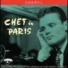 Couverture de l'album Chet In Paris, Vol. 3: Cheryl