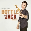 Cover of the album Bottle of Jack (Remixes)