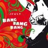 Cover of the album Bang Bang Bang