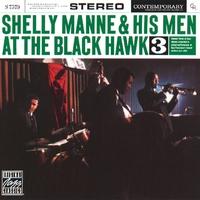 Couverture du titre Shelly Manne and His Men At the Black Hawk, Vol. 3