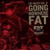 Couverture de l'album Fat Music Vol. 8: Going Nowhere Fat