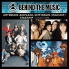 Cover of the album VH1 Music First - Behind the Music: Jefferson Airplane / Jefferson Starship / Starship Collection