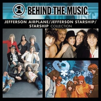 Cover of the track VH1 Music First - Behind the Music: Jefferson Airplane / Jefferson Starship / Starship Collection