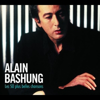 Cover of the track 50 Plus belles chansons d'Alain Bashung