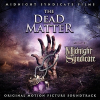 Cover of the track The Dead Matter: Original Motion Picture Soundtrack