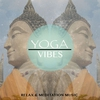 Cover of the album Yoga Vibes, Vol. 1 (Perfect Music for Your Meditation & Relaxation Time)