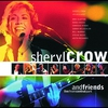 Cover of the album Sheryl Crow and Friends (Live from Central Park)