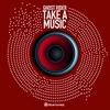Couverture de l'album Take a Music - Single