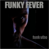 Cover of the album Funky Fever