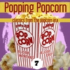 Cover of the album Popping Popcorn 7 (Classics From The Popcorn Era)