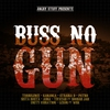 Cover of the album Buss No Gun: One Riddim