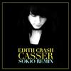 Cover of the album Casser (Sokio Remix) - Single