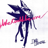 Cover of the track We Could Be One (Remixes)