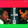 Cover of the album Stan Getz and J.J. Johnson at the Opera House