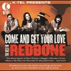 Cover of the album The Best of Redbone - Come and Get Your Love (Re-Recorded Versions)