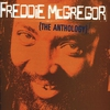Couverture de l'album Freddie McGregor: The Anthology