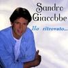 Cover of the album Sandro Giacobbe - Ho ritrovato…
