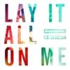 Cover of the track Lay It All On Me