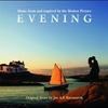 Cover of the album Evening (Music from and Inspired By the Motion Picture)