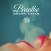Couverture de l'album Breathe - Single