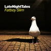 Cover of the album Late Night Tales: Fatboy Slim