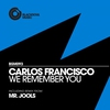Couverture du titre We Remember You (Mr. Jools Remix)