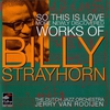 Couverture de l'album So This Is Love - More Newly Discovered Works of Billy Strayhorn