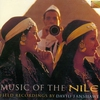 Couverture de l'album Music of the Nile - Field Recordings by David Fanshawe