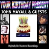 Cover of the album Your Birthday Present - John Mayall & Guests
