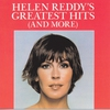 Couverture de l'album Helen Reddy's Greatest Hits (and More)