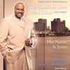 Cover of the album His Name Is Jesus (Bishop Paul S. Morton Presents)