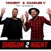Couverture de l'album Shogun 2 Night (feat. Mr. Kingsize) - Single