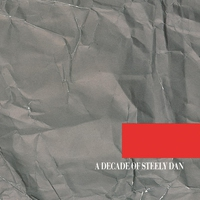 Cover of the track A Decade of Steely Dan (Remastered)